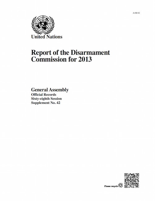 GAOR 68TH SUPP42 DISARMAMENT 2013