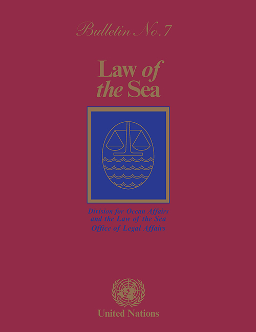 LAW OF THE SEA BULLETIN #7