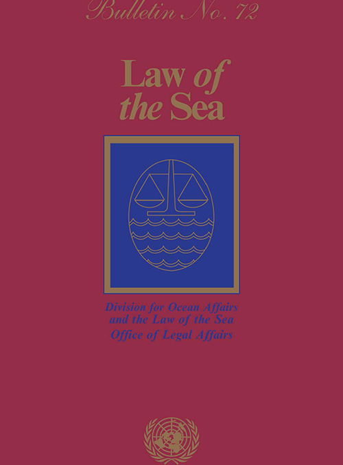 LAW OF THE SEA BULLETIN #72