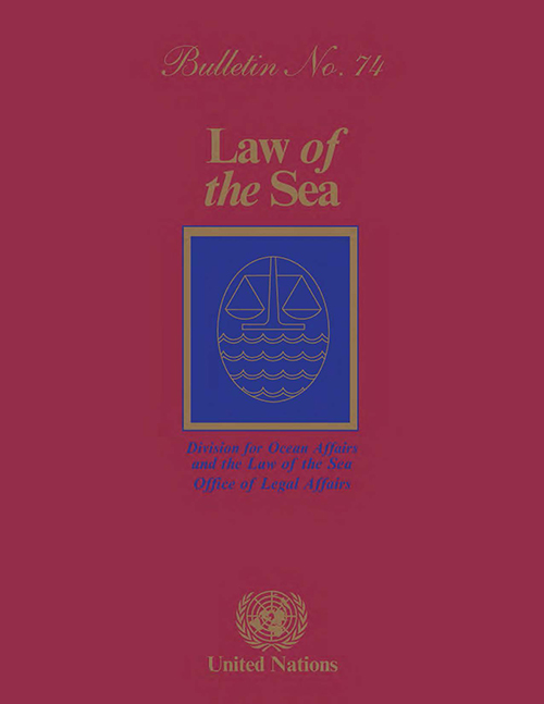 LAW OF THE SEA BULLETIN #74