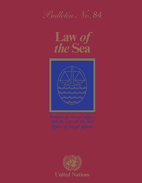 LAW OF THE SEA BULLETIN #84