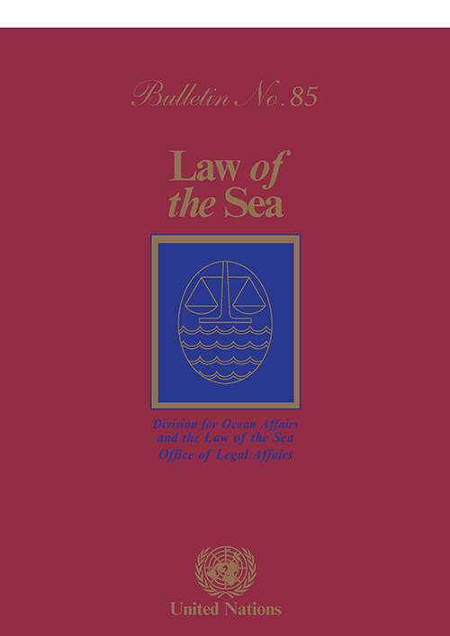 LAW OF THE SEA BULLETIN #85