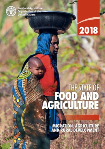 STATE OF FOOD & AGRICULTURE 2018