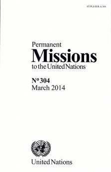 PERMANENT MISSIONS TO UN #304