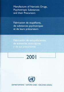 MANUFACTURE NARCOTIC DRUGS 2001