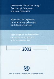 MANUFACTURE NARCOTIC DRUGS 2002
