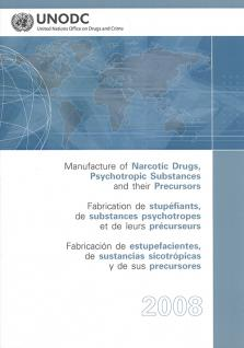 MANUFACTURE NARCOTIC DRUGS 2008