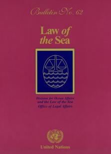 LAW OF THE SEA BULLETIN #62
