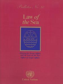 LAW OF THE SEA BULLETIN #80