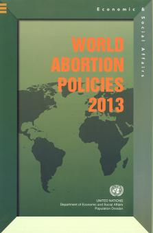 WORLD ABORTION POLICI 2013 (CHART)