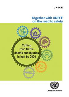 TOGETHER WITH UNECE ROAD TO SAFETY