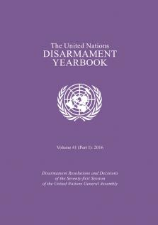 UN DISARMAMENT YRBK 2016 V41 P1