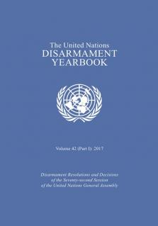 UN DISARMAMENT YRBK 2017 V42 P1