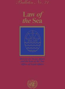 LAW OF THE SEA BULLETIN #71