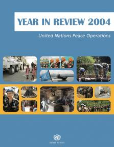 YEAR IN REVIEW 2004 UN PEACE OPER