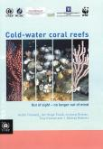 COLD WATER CORAL REEFS OUT OF SIG