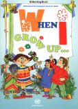 WHEN I GROW UP COLOURING BOOK