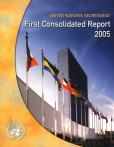UN SECRETR FIRST CONSOLID RPT 2005