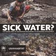 SICK WATER? CENTRAL ROLE
