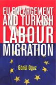 EU ENLARGEMENT TURKISH LABOUR MIGR