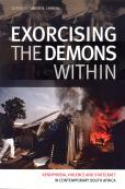 EXORCISING DEMONS WITHIN