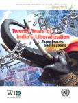 TWENTY YEARS INDIA LIBERALIZATION