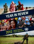 YEAR IN REVIEW 2012 UN PEACE OPER