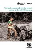 TRENDS GREEN JOBS IN FOREST SECTOR