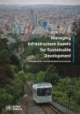 MANAGING INFRASTRUCTURE ASSETS SUS
