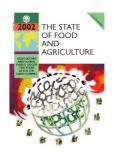 STATE OF FOOD & AGRICULTURE 2002