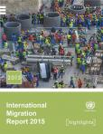 INTL MIGRATION RPT 2015 HIGHLIGHTS