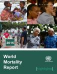 WORLD MORTALITY RPT 2015 HIGHL