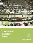 INTL MIGRATION RPT 2017 HIGHLIGHTS